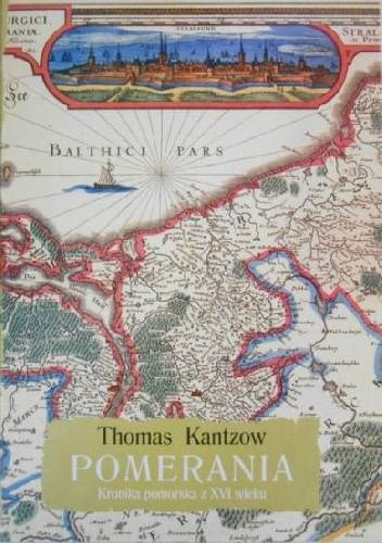 Okładka książki Pomerania. Kronika pomorska z XVI wieku. Tom I
