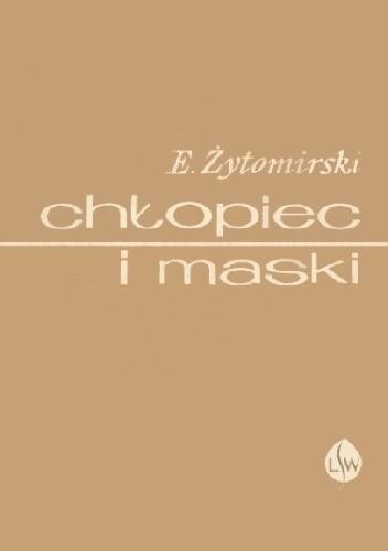 Okładka książki Chłopiec i maski