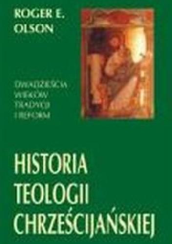 Okładka książki Historia teologii chrześcijańskiej