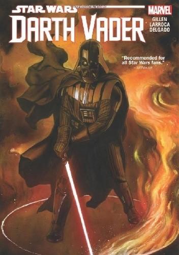 Okładka książki Star Wars: Darth Vader Vol. 1 (#1 - 12)