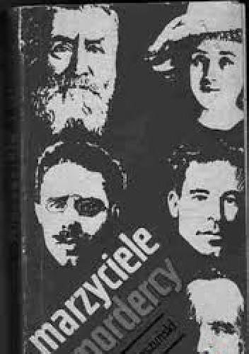 Okładka książki Marzyciele i mordercy