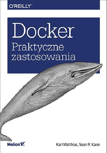 Okładka książki Docker. Praktyczne zastosowania