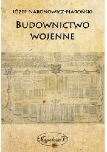 Okładka książki Budownictwo wojenne