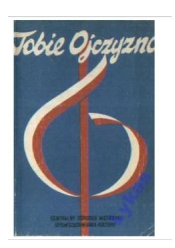 Okładka książki Tobie Ojczyzno