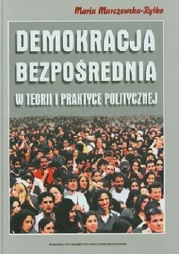 Okładka książki Demokracja bezpośrednia w teorii i praktyce politycznej