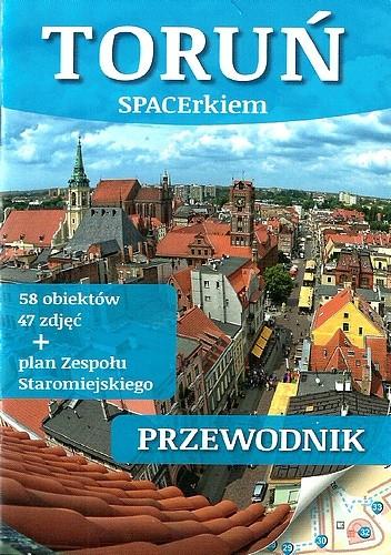 Okładka książki Toruń SPACErkiem. Przewodnik