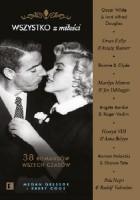 Wszystko z miłości. 38 romansów wszech czasów