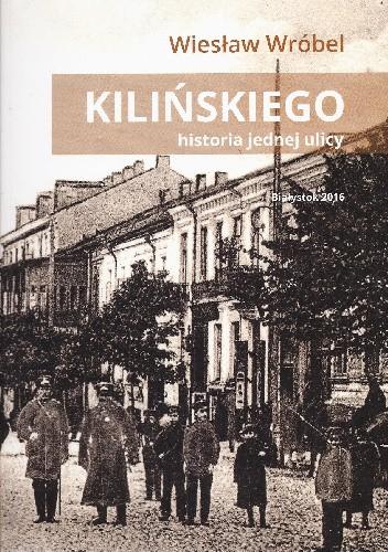 Okładka książki Kilińskiego. Historia jednej ulicy