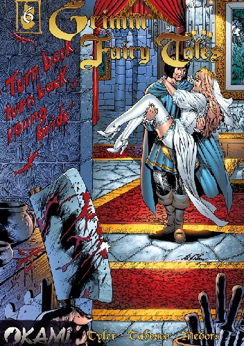 Okładka książki Grimm Fairy Tales #6: Zbójecki narzeczony
