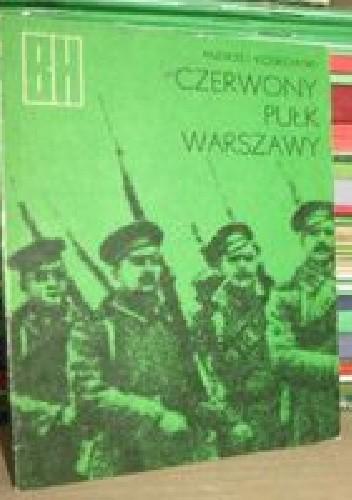 Okładka książki Czerwony Pułk Warszawy