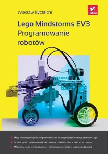 Okładka książki Lego Mindstorms EV3. Programowanie robotów