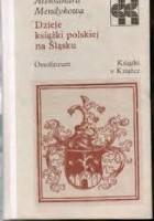 Dzieje książki polskiej na Śląsku