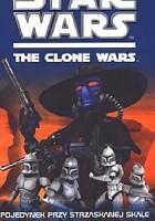 Star Wars The Clone Wars - Pojedynek przy strzaskanej skale