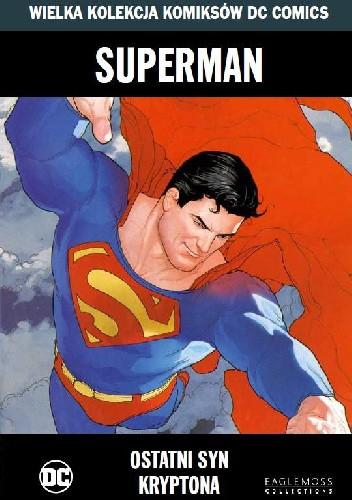 Okładka książki Superman: Ostatni Syn Kryptona