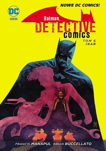 Okładka książki Batman - Detective Comics: Ikar
