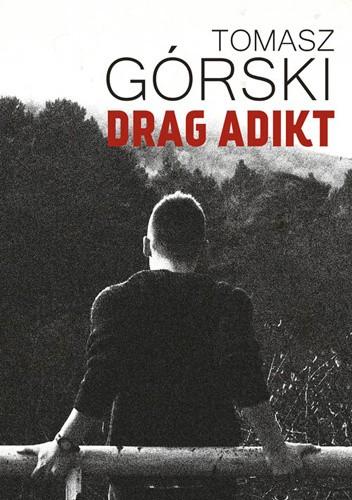 Okładka książki Drag Adikt