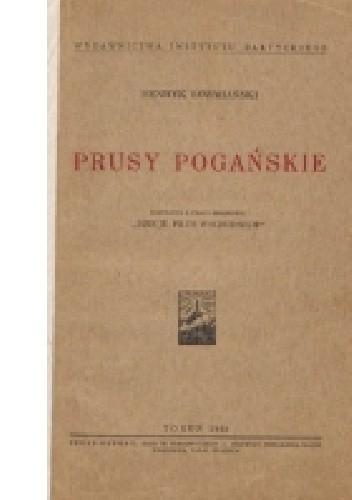 Okładka książki Prusy pogańskie