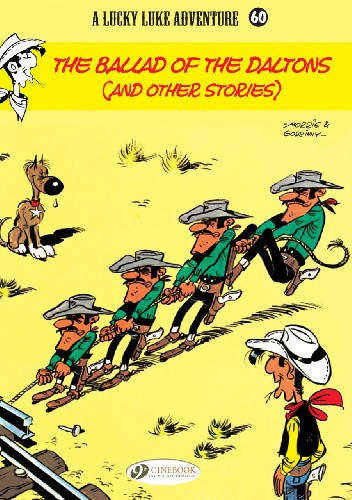Okładka książki Lucky Luke - The Ballad of the Daltons (And Other Stories)