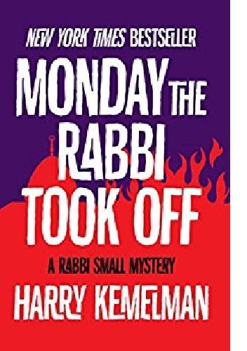 Okładka książki Monday the Rabbi Took Off