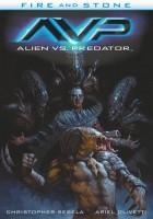 Fire and Stone: Alien vs. Predator