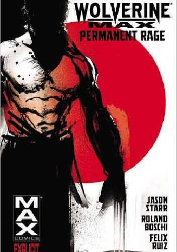 Okładka książki Wolverine Max - Volume 1