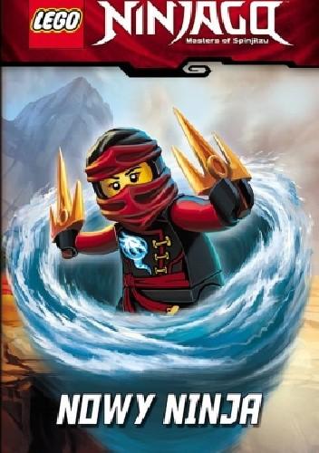 Okładka książki Lego Ninjago. Nowy Ninja