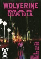 Wolverine Max Volume 2: Escape to L.A
