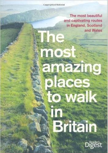 Okładka książki The most amazing places to walk in Britain
