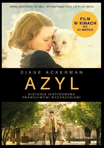 Okładka książki Azyl. Opowieść o Żydach ukrywanych w warszawskim ZOO