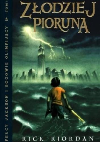 Okładka książki Percy Jackson i bogowie olimpijscy - złodziej pioruna