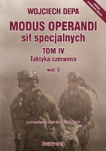Okładka książki Modus operandi sił specjalnych. Tom IV. Taktyka czerwona, wyd. 2