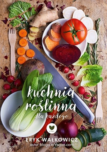 Okładka książki Kuchnia roślinna dla każdego