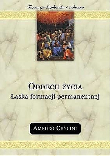Okładka książki Oddech życia. Łaska formacji permanentnej