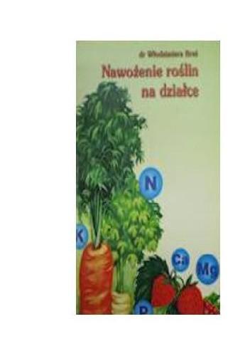Okładka książki Nawożenie roślin na działce