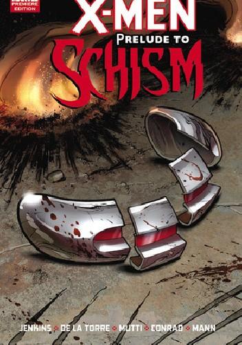 Okładka książki X-Men: Prelude to Schism