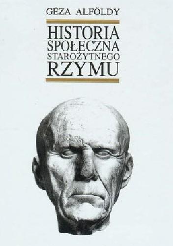 Okładka książki Historia społeczna starożytnego Rzymu