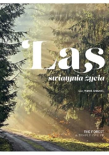 Okładka książki Las. Świątynia życia