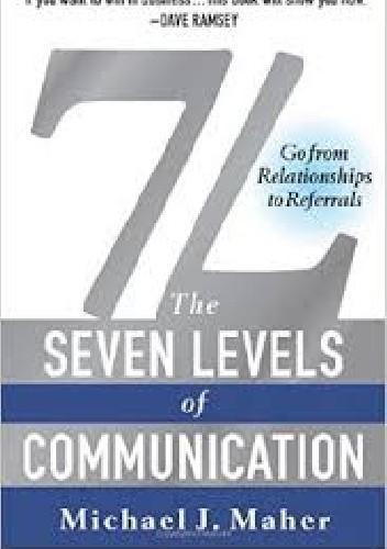Okładka książki 7L: The Seven Levels of Communication: Go From Relationships to Referrals