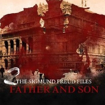 Okładka książki The Sigmund Freud Files - Episode 2  Father and Son