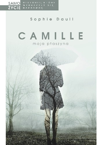 Okładka książki Camille, moja ptaszyna
