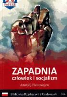 Zapadnia. Człowiek i socjalizm