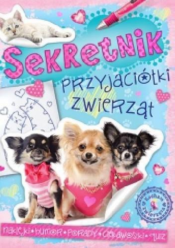 Okładka książki Sekretnik przyjaciółki zwierząt