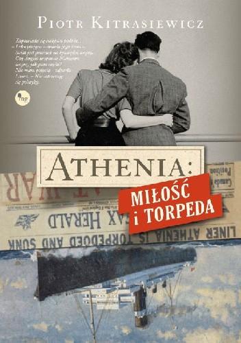 Okładka książki Athenia: Miłość i torpeda