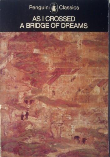 Okładka książki As I crossed a bridge of dreams