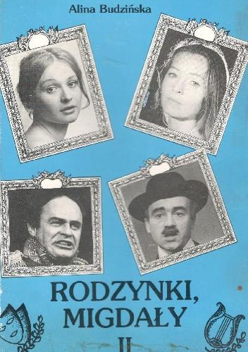 Okładka książki Rodzynki,migdały tom 2