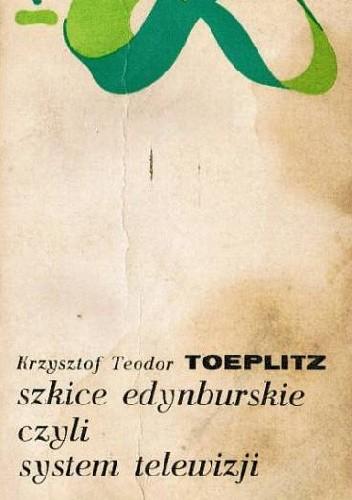 Okładka książki Szkice edynburskie czyli system telewizji