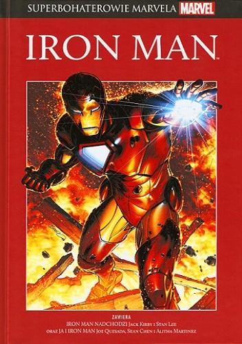 Okładka książki Iron Man: Iron Man nadchodzi / Ja i Iron Man