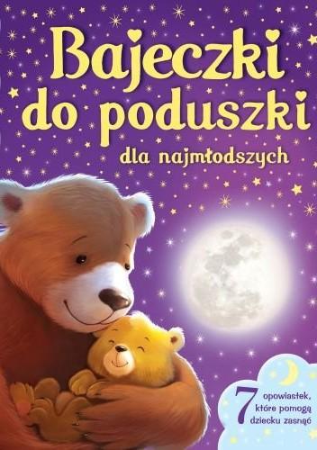 Okładka książki Bajeczki do poduszki dla najmłodszych