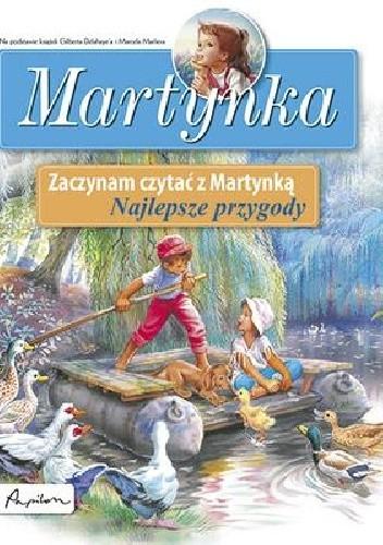 Okładka książki Martynka. Zaczynam czytać z Martynką. Najlepsze przygody.