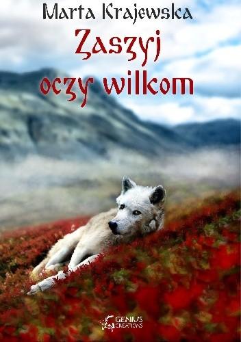 Okładka książki Zaszyj oczy wilkom